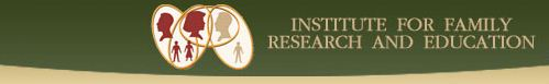 Institute For Family Research and Education